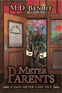 Meter Parents: A Jack Meter Case File