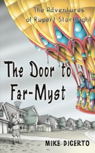 The Door to Far Myst by Mike Dicerto